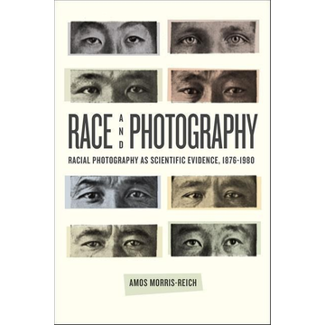 Morris-Reich, Amos Race and Photography