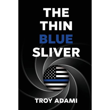 Adami, Troy The Thin Blue Sliver