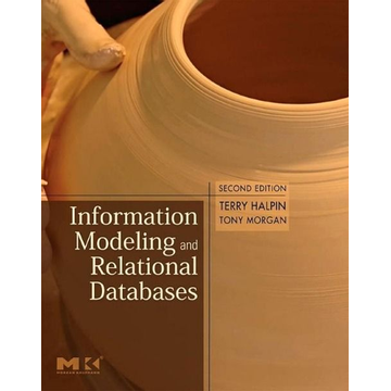 Halpin, Terry Information Modeling and Relational Databases