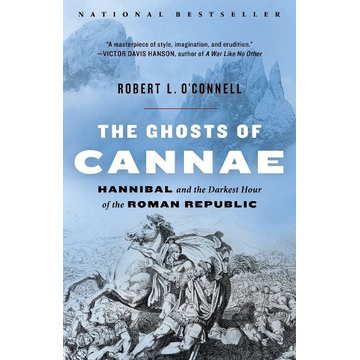O'Connell, Robert L. ISBN The Ghosts of Cannae
