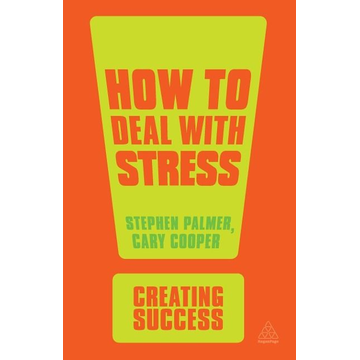 Palmer, Stephen How to Deal with Stress