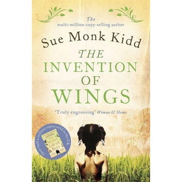 Kidd, Sue Monk The Invention of Wings