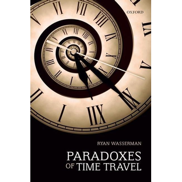 Wasserman, Ryan Paradoxes of Time Travel