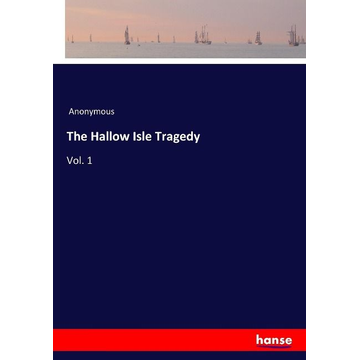 Anonymous The Hallow Isle Tragedy