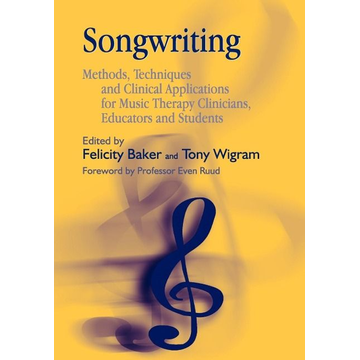 Felicity Baker, Tony Wigram UBC Press Songwriting book Paperback 288 pages