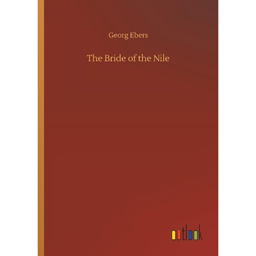 Ebers, Georg The Bride of the Nile