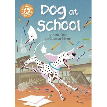 Dale, Katie Hachette UK Dog at School book English Paperback 24 pages