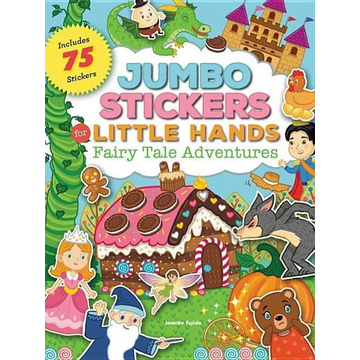 Tejido, Jomike Jumbo Stickers for Little Hands: Fairy Tale Adventures: Includes 75 Stickers