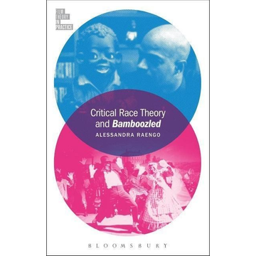 Raengo, Alessandra ISBN Critical Race Theory and Bamboozled