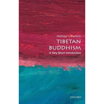 Kapstein, Matthew T. (Numata Visiting Professor of Buddhist Studies, Numata Visiting Professor of Buddhist Studies, The University of Chicago Divinity School) ISBN Tibetan Buddhism: A Very Short Introduction 152 pages English