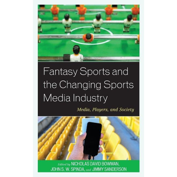 Fantasy Sports and the Changing Sports Media Industry