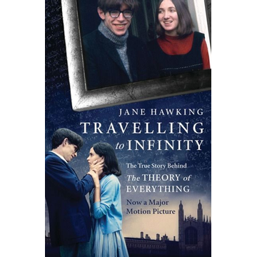 Hawking, Jane ISBN Travelling to Infinity (The True Story Behind the Theory of Everything)