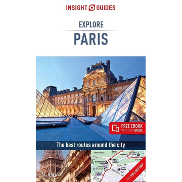 Insight Guides Insight Guides Explore Paris (Travel Guide with Free eBook)
