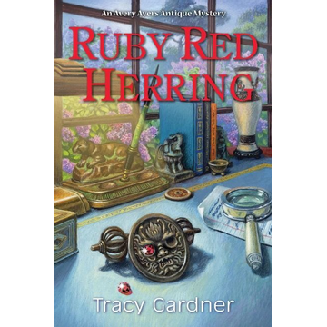 Gardner, Tracy Ruby Red Herring: An Avery Ayers Antique Mystery