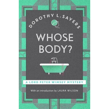 Sayers, Dorothy L Sayers, D: Whose Body?