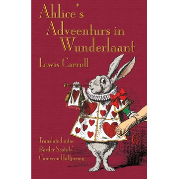 Carroll, Lewis Ahlice's Adveenturs in Wunderlaant