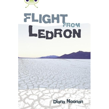 Noonan, Diana Bug Club Independent Fiction Year 6 Red + Flight from Ledron