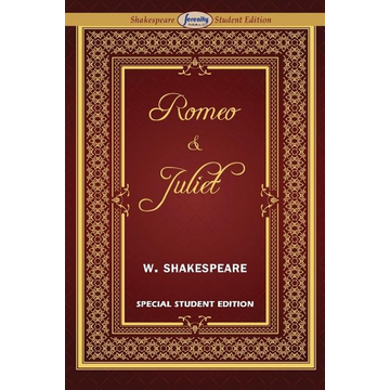 Shakespeare, William Romeo and Juliet  (Special Edition for Students)
