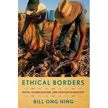 Hing, Bill Ong Ethical Borders
