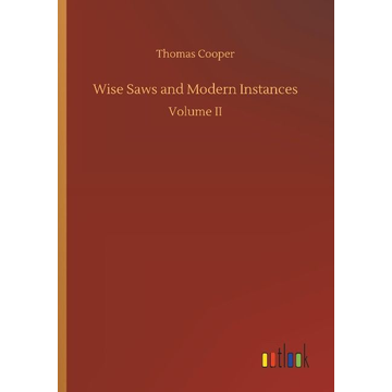Cooper, Thomas Wise Saws and Modern Instances