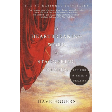 Eggers, Dave ISBN A Heartbreaking Work of Staggering Genius
