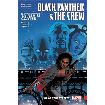 Coates, Ta-Nehisi Black Panther And The Crew: We Are The Streets