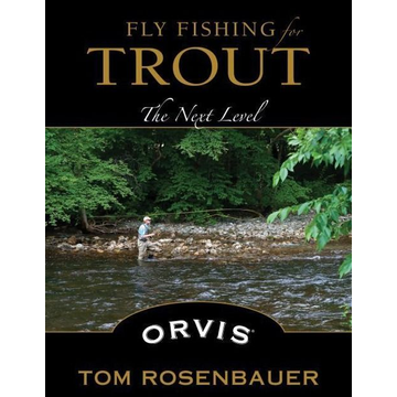 Rosenbauer, Tom Fly Fishing for Trout