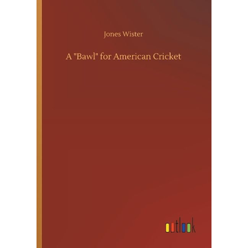 """Wister, Jones A """"Bawl"""" for American Cricket"""