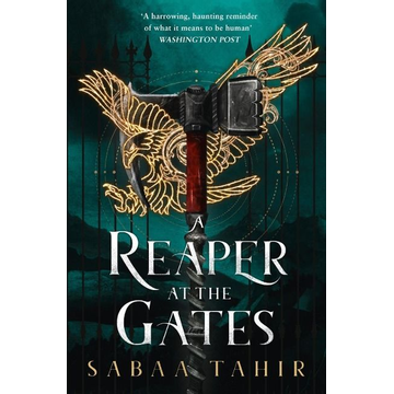 Tahir, Sabaa An Ember in the Ashes 3. A Reaper at the Gates