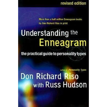 Riso, Don Richard Understanding the Enneagram: The Practical Guide to Personality Types