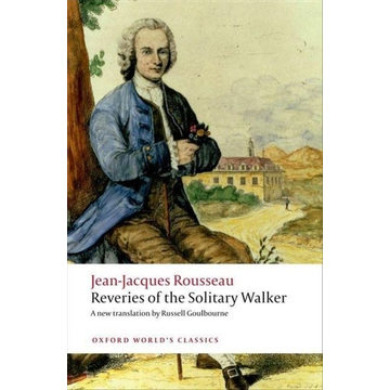 Rousseau, Jean-Jacques ISBN Reveries of the Solitary Walker 160 pages English