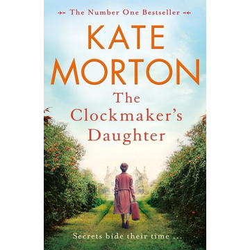 Morton, Kate The Clockmaker's Daughter