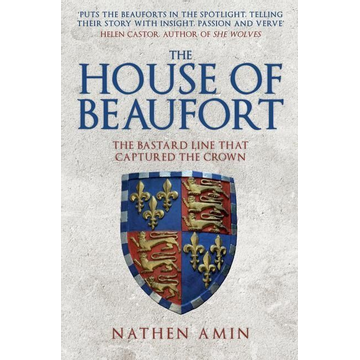 Amin, Nathen The House of Beaufort