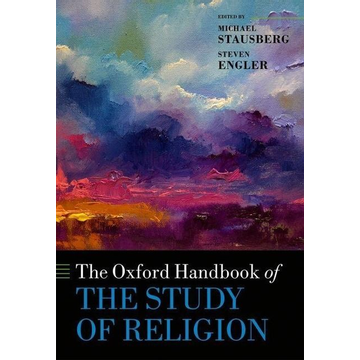 Michael Stausberg, Steven Engler ISBN The Oxford Handbook of the Study of Religion book English Paperback 880 pages