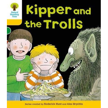 Hunt, Roderick Oxford Reading Tree: Level 5: More Stories C: Kipper and the Trolls