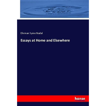Nadal, Ehrman Syme Essays at Home and Elsewhere