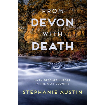 Austin, Stephanie (Author) From Devon With Death