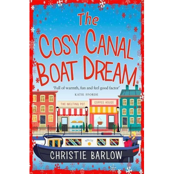 Barlow, Christie The Cosy Canal Boat Dream