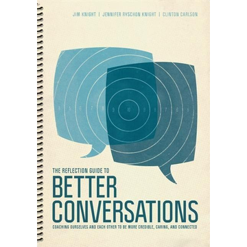 Knight, Jim The Reflection Guide to Better Conversations