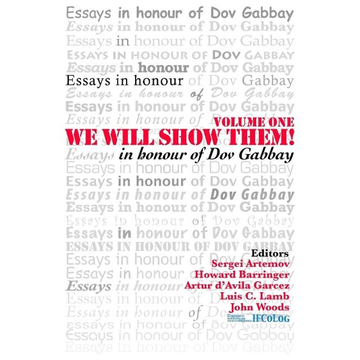 We Will Show Them!  Essays in Honour of Dov Gabbay. Volume 1