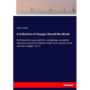 Cook, James A Collection of Voyages Round the World
