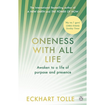 Tolle, Eckhart Oneness With All Life