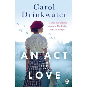 Drinkwater, Carol An Act of Love