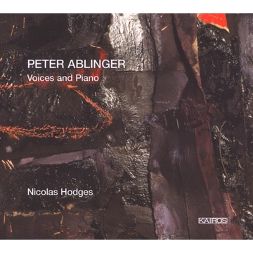 Hodges,Nicolas Peter Ablinger: Voices and Piano