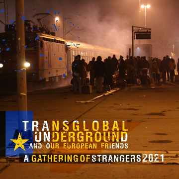 Transglobal Underground A Gathering Of Strangers 2021