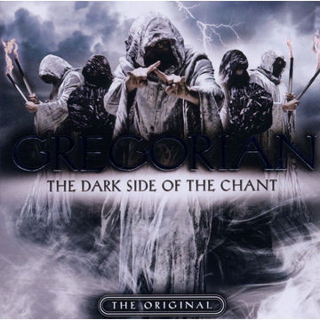 Gregorian The Dark Side Of The Chant