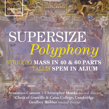 Armonico Consort/Choir of Gonville & Caius College Supersize Polyphony