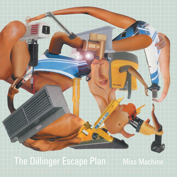 Dillinger Escape Plan Miss Machine