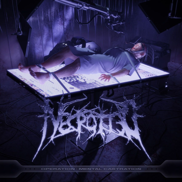 Necrotted Operation: Mental Castration