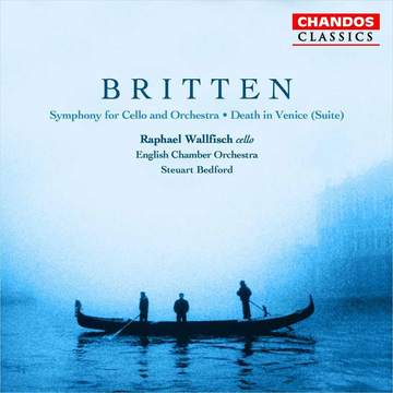 Bedford,Steuart/Wallfisch/ECO Britten: Symphony for Cello and Orchestra; Death in Venice (Suite)